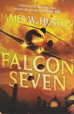 Falcon Seven  by James Huston  ( Hardcover )