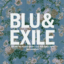 Blu & Exile - Give Me My Flowers (Instrumentals) [New Vinyl]