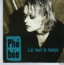 (784N) Phe Bee, J'ai Tout Le Temps - 1997 DJ CD