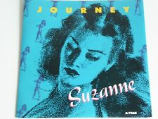 "JOURNEY SUZANNE  7"" SINGLE RECORD 1986"