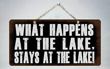 """760HS What Happens At Lake Stays At 5""""x10"""" Aluminum Hanging Novelty Sign"""