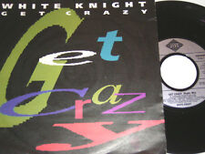 "7"" - White Knight Get Crazy & Clap your Hands - 1990 # 1454"