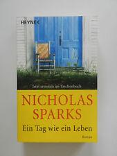 Nicholas Sparks Ein Tag wie ein Leben Roman Heyne