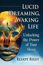 Lucid Dreaming, Waking Life: Unlocking the Power of Your Sleep