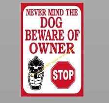 Funny Beware of Owner Sign PHOTO Dog Warning Door Window HOME DECOR 4x6 Pic