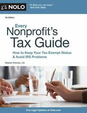 Every Nonprofit's Tax Guide : How to Keep Your Tax-Exempt Status and Avoid...