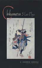 CHIKAMATSU - Five 5 Late Plays by C. Andrew Gerstle (PB 2002) Drama