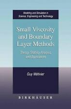 Small Viscosity and Boundary Layer Methods : Theory, Stability Analysis, and App