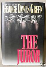 THE JUROR by George Dawes Green - 1st Edition 1st Printing Hardcover Book HCDJ