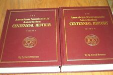 American Numismatic Association Centenial - in two volumes, by Q.David Bowers