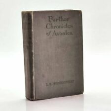 Further Chronicles of Avonlea, L.M. Montgomery 1925 1st Fair