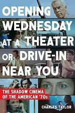 Opening Wednesday at a Theater Or Drive-In Near You: The Shadow Cinema of the Am