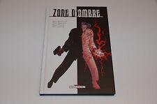 Zone d'ombre EO / Brunswick / Romita / Janson / Crabtree // Delcourt