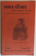 1977 INSULATORS CROWN JEWELS OF THE WIRE -  AUGUST               (INV18035)