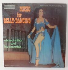 Music For Belly-Dancing Ahmed Shiba And His Ensemble LP Record Request Records