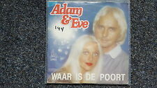 Adam & Eve - Waar is de Poort 7'' Single SUNG IN DUTCH