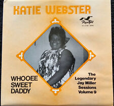 Katie Webster - Whooee Sweet Daddy - Jay Miller - Flyright 530 - New