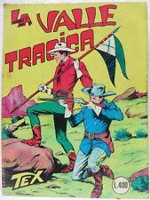TEX n° 33 - La valle tragica - Lire 400-Novembre 1966