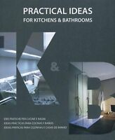 Pratical ideas for kitchens & bathrooms. Ediz. italiana, inglese, spagnola e por