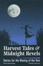 Michael Mayhew / Harvest Tales & Midnight Revels Stories for the Waning 1st ed