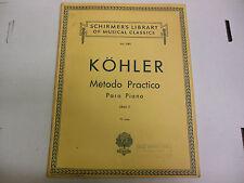 Schirmer's Library of Musical Classics Kohler Metodo Practico  061013ame