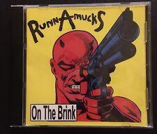 RunnAmucks On The Brink NEAR MINT CD Orlando Thrash OOP Hardcore Punk Rock 2001