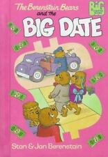 The Berenstain Bears and the Big Date (Big Chapter Books(TM))
