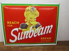 Vintage Style  16.5 x 12.5 Porcelain Enamel Reach For SUNBEAM Bread BEST! Sign