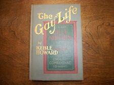 THE GAY LIFE BY KEBLE HOWARD. 1917