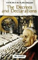 Decrees and Declarations Vatican Ii in Plain English Volume Three Bill Huebsch