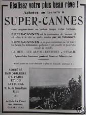 PUBLICITÉ 1926 ACHETEZ UN TERRAIN A SUPER CANNES SOCIÉTÉ IMMOBILIÈRE DE PARIS
