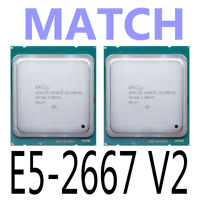 MATCH Intel Xeon E5-2667 V2 E5-2667V2 3.3GHz LGA2011 8-Core Processor