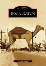Images of America Ser.: Boca Raton by Cynthia Thuma (2003, Paperback)