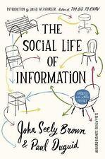 THE SOCIAL LIFE OF INFORMATION - BROWN, JOHN SEELY/ DUGUID, PAUL/ WEINBERGER, DA