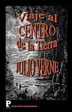 Viaje Al Centro de la Tierra: By Verne, Julio