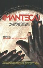 Manteca! : An Anthology of Afro-Latin@ Poets, Paperback by Castillo-garsow, M...