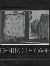 BERENGO GARDIN Gianni, D'ALESSANDRO Luciano - Dentro le case