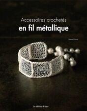 Book: Accessories Crocheted IN Thread Metallic - Éditions de Saxe