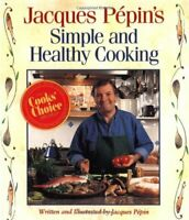 Jacques Pepin's Simple and Healthy Cooking by Pepin, Jacques Paperback Book The