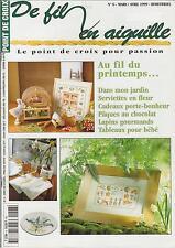 De fil en aiguille N°6 point croix Printemps Pâques Bébé C. Lacroix V. Enginger