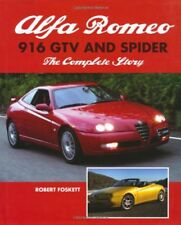 Alfa Romeo 916 GTV and Spider: The Complete Story New Hardcover Book Robert Fosk