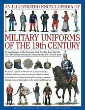 AN ILLUSTRATED ENCYCLOPEDIA OF MILITARY UNIFORMS OF THE 19TH CENTURY - KILEY, KE