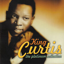 KING CURTIS - THE PLATINUM COLLECTION (2007 SOUL COMPILATION CD)