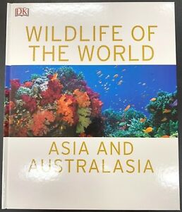 NEW WILDLIFE OF THE WORLD - ASIA AND AUSTRALASIA 9780241359938