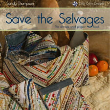 SAVE THE SELVAGES The Ultimate Small Project Book NEW Tote Pouch Purse Cover Bag