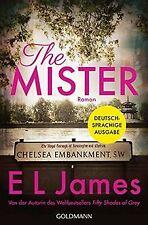 The Mister: Roman - Deutschsprachige Ausgabe von James, E L | Buch | Zustand gut
