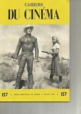 CAHIERS DU CINEMA N°157 - ENTRETIEN  BUDD BOETTICHER / ERMANNO OLMI / HITCHOCK