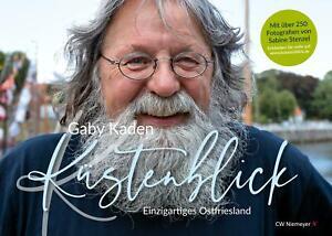 Küstenblick | Einzigartiges Ostfriesland | Gaby Kaden | Taschenbuch | Deutsch