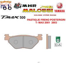 PASTIGLIE POSTERIORI MHR SYNT MALOSSI YAMAHA T-MAX TMAX 500 ANNO 2003  6215030