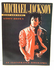 1984 MICHAEL JACKSON Body and Soul Illustrated Biography Book Soft Cover